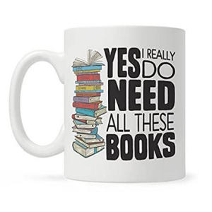 Yes I Really Do Need All These Books Mug