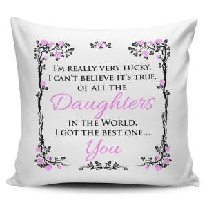 Best Daughter Cushion Cover