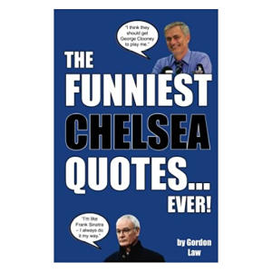 The Funniest Chelsea Quotes...Ever