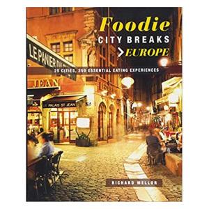 Foodie City Breaks