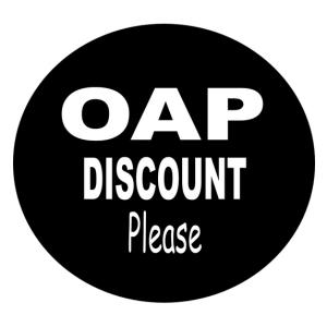 OAP Discount Please Badge