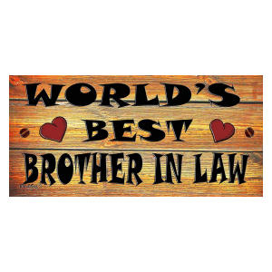 Wooden Plaque World's Best Brother In Law