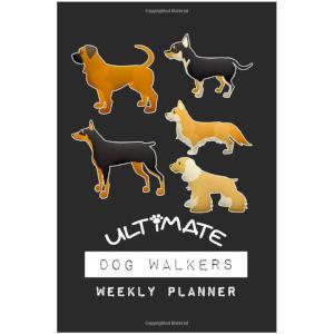 Dog Walkers Weekly Planner
