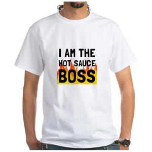 Hot Sauce Boss T Shirt