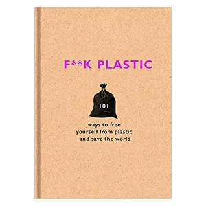 F**k Plastic-The F Team
