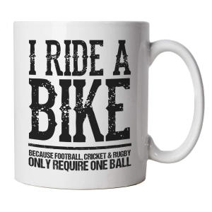 I Ride A-Bike Funny Mug