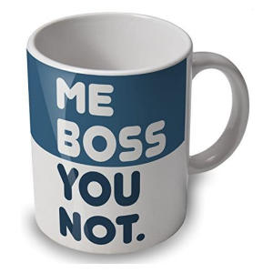 Me Boss You Not Mug