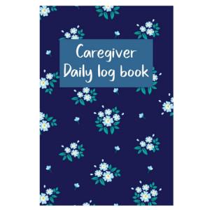 Caregiver Daily Log Book