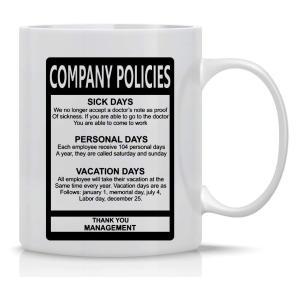 Funny Company Policies Mug
