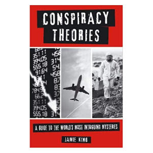 Conspiracy Theories - Jamie King
