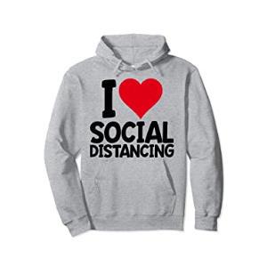 I Love Social Distancing Hoodie