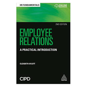 Employee Relations: A Practical Introduction