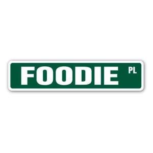 Aluminum Sign Foodie