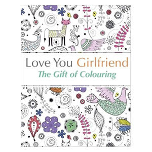 Love You Girlfriend Colouring Book
