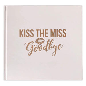 Kiss The Miss Goodbye Notebook