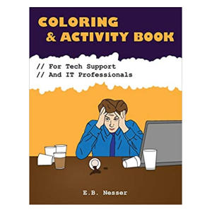 Coloring and Activity Book for IT Support