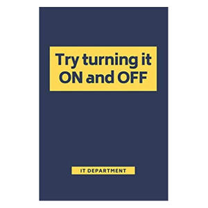 Try Turning It On and Off Notebook