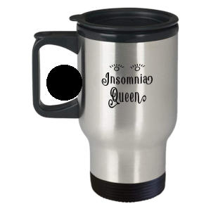 Insomnia Queen Travel Mug