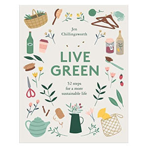 Live Green - Jen Chillingsworth