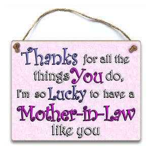 Mother in Law Wooden Plaque