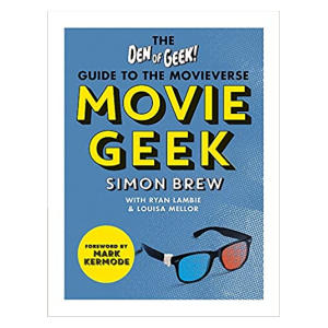 The Den of Geek Guide to the Movieverse