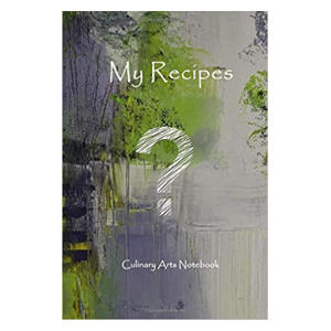 My Recipes: Culinary Notebook