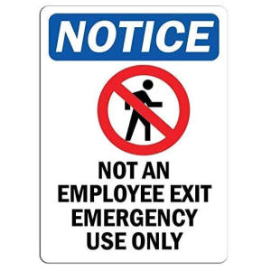 Not an Employee Exit Emergency Novelty Sign