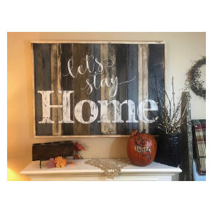 Stay Home Rustic Sign