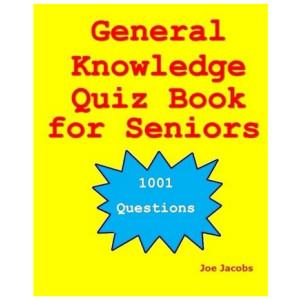 General Knowledge Quiz Book for Seniors