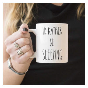 Rather Be Sleeping Mug