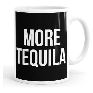 More Tequila Coffee Mug