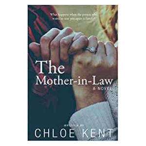 The Mother-in-Law - Chloe Kent