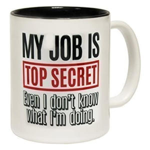 Top Secret Job Mug