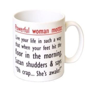 Powerful Woman Motto Mug