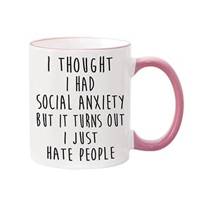 Novelty Anxiety Mug