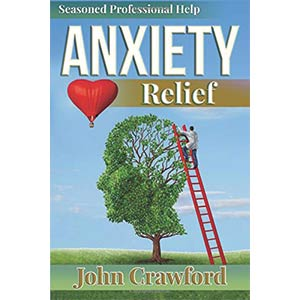 Anxiety Relief: Self Help