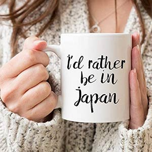 I'd Rather Be in Japan Mug