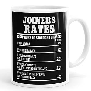 Joiners Rates Novelty Mug