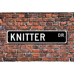 Knitter Metal Street Sign