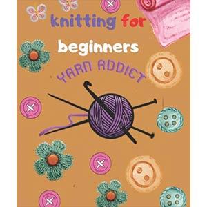Knitting for Beginners: