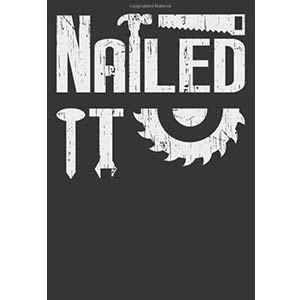 Nailed It Lined Notebook