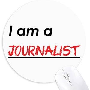I Am A Journalist Mousepad