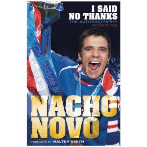 Nacho Novo Autobiography