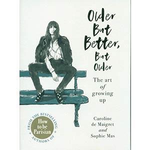 Older but Better - Caroline De Maigret
