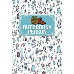 Outdoors Lover Gift Journal
