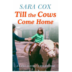 Till the Cows Come Home - Sara Cox