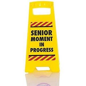 Novelty Senior Moment Sign