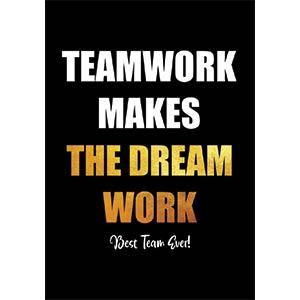 Teamwork Makes The Dream Work Notebook