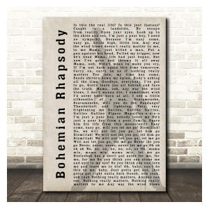Bohemian Rhapsody Song Lyric Print