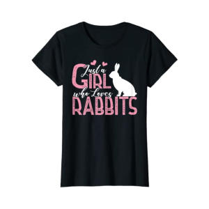 Just A Girl Who Loves Rabbits T Shirt